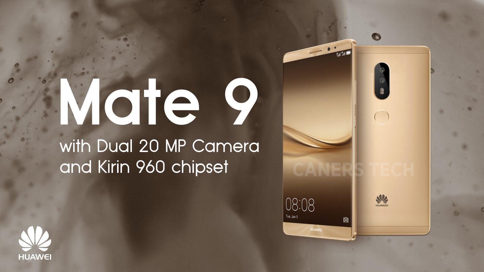 Смартфон Huawei Mate 9 получит двойную камеру 20 Mp и Kirin 960